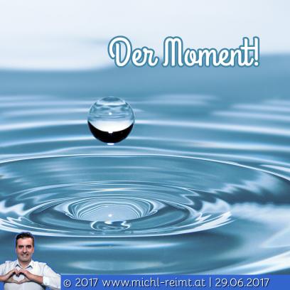 Gedicht: Der Moment!