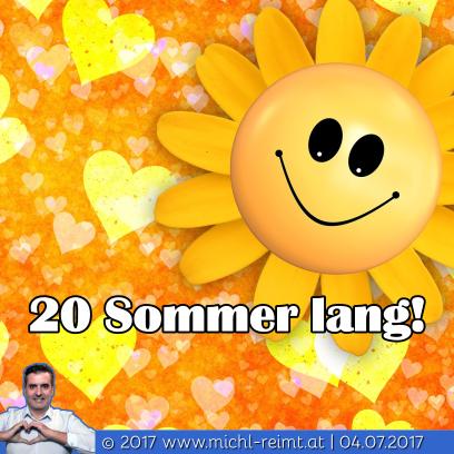 Gedicht: 20 Sommer lang!