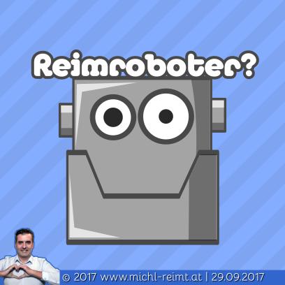 Gedicht: Reimroboter!